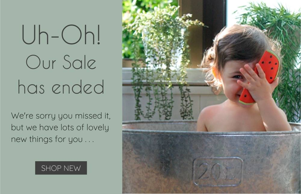 Uh-Oh! Our Sale has ended. Little girl in a tin bath holding Oli & Carol Watermelon