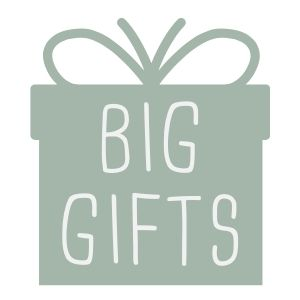 Big Gifts